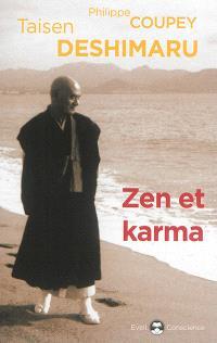 Zen et karma : la vision du karma dans l'enseignement zen