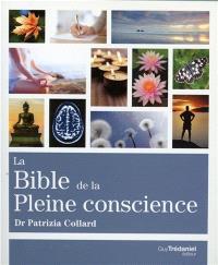 La bible de la pleine conscience