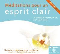 Méditations pour un esprit clair : un bien-être venant d'une source différente