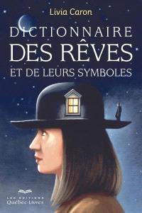 Dictionnaire des rêves et de leurs symboles