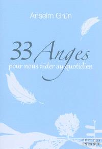33 anges pour nous aider au quotidien