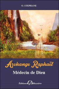 Archange Raphaël : médecin de Dieu