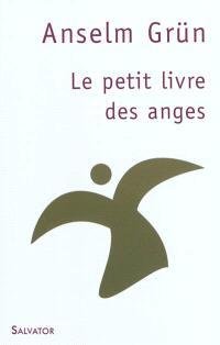Petit livre des anges : des souhaits qui viennent du coeur