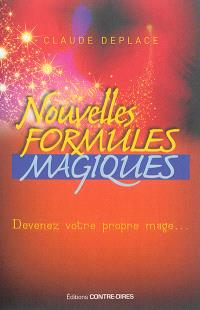 Nouvelles formules magiques : devenez votre propre mage...