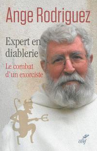 Expert en diablerie : le combat d'un exorciste