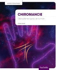 Chiromancie : décrypter les lignes de la main