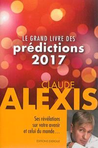 Le grand livre des prédictions 2017