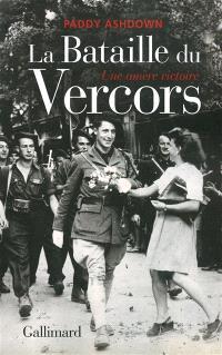 La bataille du Vercors : une amère victoire