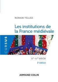 Les institutions de la France médiévale : XIe-XVe siècle