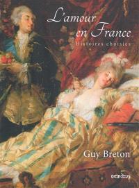 L'amour en France : histoires choisies