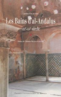 Les bains d'al-Andalus : VIIIe-XVe siècle