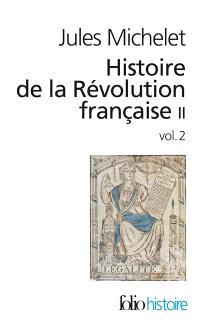 Histoire de la Révolution française. Volume 2-2