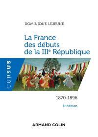 La France des débuts de la IIIe République : 1870-1896