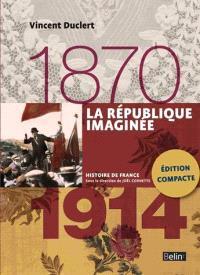 La République imaginée : 1870-1914