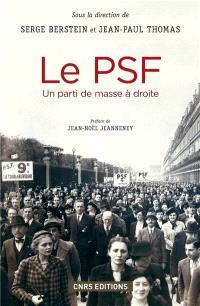 Le PSF : un parti de masse à droite : 1936-1940
