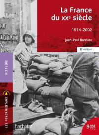 La France du XXe siècle : 1914-2002