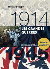 Les grandes guerres : 1914-1945