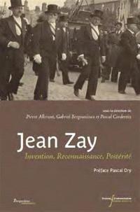 Jean Zay : invention, reconnaissance, postérité