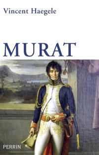 Murat : la solitude du cavalier