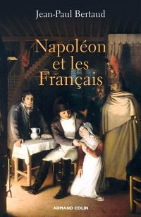 Napoléon et les Français : 1799-1815