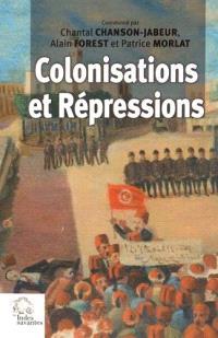 Colonisations et répressions