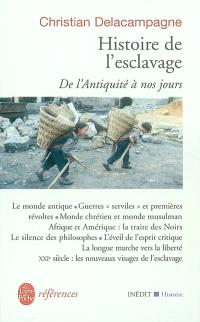 Histoire de l'esclavage : de l'Antiquité à nos jours