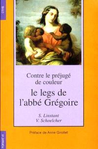 Contre le préjugé de couleur : le legs de l'abbé Grégoire