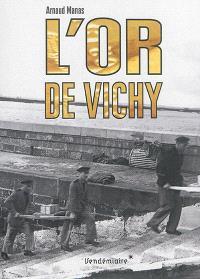 L'or de Vichy