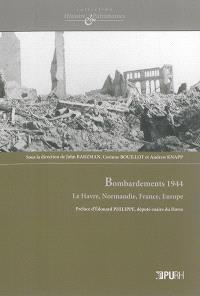 Bombardements 1944 : Le Havre, Normandie, France, Europe