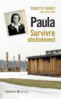 Paula : survivre obstinément