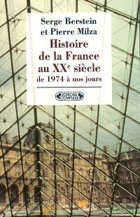 Histoire de la France au XXe siècle. Volume 5, De 1974 à nos jours