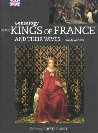 Genealogy of the kings of France and their wives