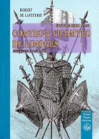 Etudes sur les comtes et vicomtes de Limoges : antérieurs à l'an 1000