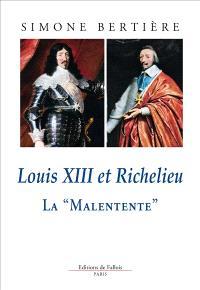 Louis XIII et Richelieu : la malentente