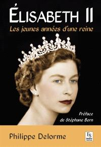 Elisabeth II : les jeunes années d'une reine