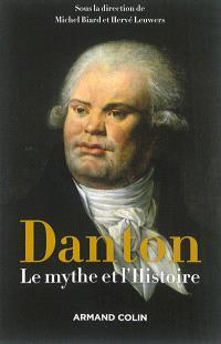 Danton : le mythe et l'histoire