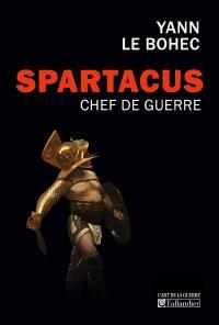Spartacus, chef de guerre