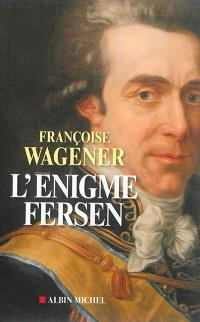 L'énigme Fersen