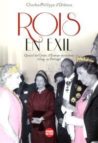 Rois en exil : quand les cours d'Europe trouvaient refuge au Portugal