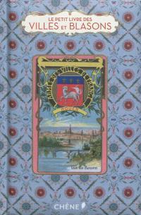 Le petit livre des villes et blasons
