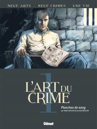 L'art du crime. Volume 1, Planches de sang