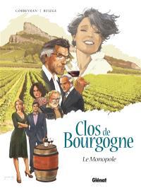 Clos de Bourgogne. Volume 1, Le monopole