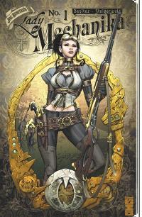 Lady Mechanika. Volume 1, Le mystère du corps mécanique