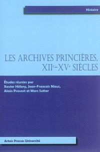 Les archives princières, XIIe-XVe siècles