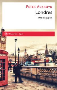 Londres, une biographie