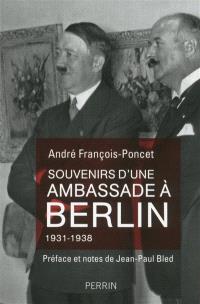 Souvenirs d'une ambassade à Berlin : septembre 1931-octobre 1938
