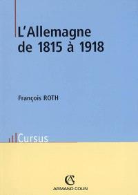 L'Allemagne de 1815 à 1918
