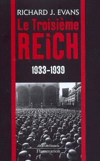 Le troisième Reich. Volume 2, 1933-1939