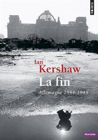 La fin : Allemagne, 1944-1945