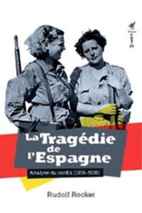 La tragédie de l'Espagne : analyse du conflit (1936-1937)